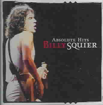 ABSOLUTE HITS BY SQUIER,BILLY (CD)