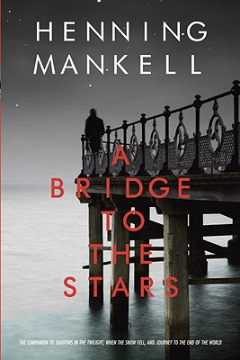 A Bridge to the Stars By Mankell, Henning/ Thompson, Laurie (TRN)